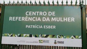 Placa do CRM. Centro de Referência da Mulher Patrícia Esber.